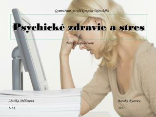 Psychick� zdravie a stres