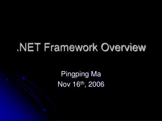 . NET Framework Overview