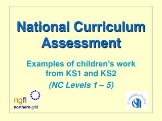 National Curriculum Assessment