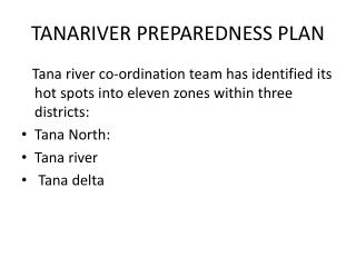 TANARIVER PREPAREDNESS PLAN