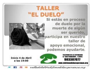 """TALLER          """"EL DUELO"""""""