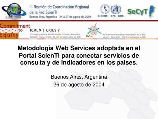 Buenos Aires, Argentina 26 de agosto de 2004