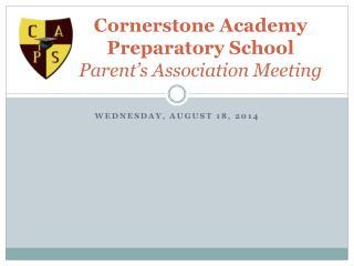 Cornerstone Academy Preparatory School Parent's Association Meeting