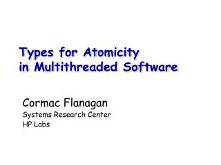 Types for Atomicity in Multithreaded Software