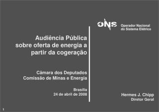 Audiência Pública sobre oferta de energia a partir da cogeração  Câmara dos Deputados