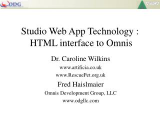 Studio Web App Technology :  HTML interface to Omnis