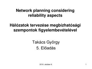 Network planning considering reliability aspects