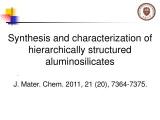 Synthesis and characterization of hierarchically structured aluminosilicates