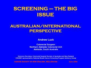 SCREENING – THE BIG ISSUE AUSTRALIAN/INTERNATIONAL PERSPECTIVE