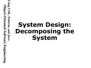 System Design: Decomposing the System