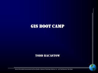 GIS BOOT CAMP