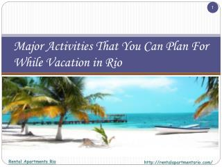Major Activities That You Can Plan For While Vacation in Rio