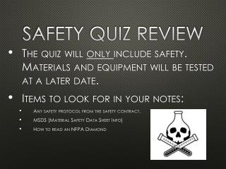 Safety Quiz Review