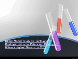 Industrial Paints and Coatings Market 2020 Global Forecast a
