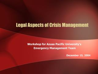 Legal Aspects of Crisis Management