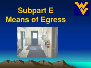 Subpart E Means of Egress