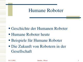 Humane Roboter