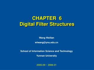 CHAPTER  6  Digital Filter Structures