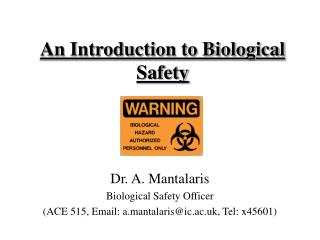 An Introduction to Biological Safety