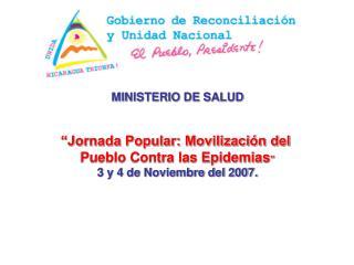"""MINISTERIO DE SALUD """"Jornada Popular: Movilización del  Pueblo Contra las Epidemias """""""