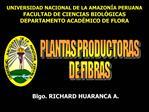 UNIVERSIDAD NACIONAL DE LA AMAZON A PERUANA FACULTAD DE CIENCIAS BIOL GICAS DEPARTAMENTO ACAD MICO DE FLORA
