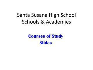 Santa Susana High School Schools & Academies