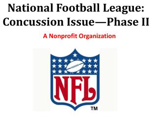 National Football League: Concussion Issue�Phase II