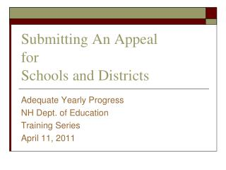 Submitting An Appeal for Schools and Districts