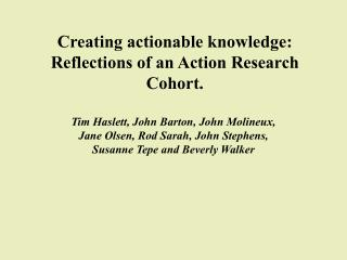 Creating actionable knowledge: Reflections of an Action Research Cohort.