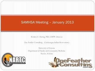 SAMHSA Meeting – January 2013
