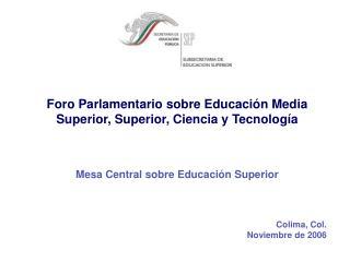 Foro Parlamentario sobre Educación Media Superior, Superior, Ciencia y Tecnología