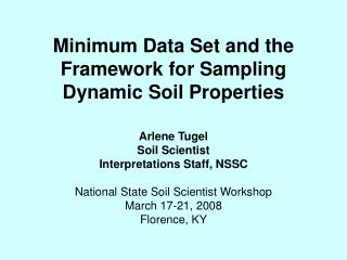 Minimum Data Set and the Framework for Sampling Dynamic Soil Properties