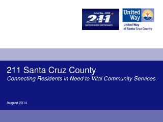 211 Santa Cruz County Connecting Residents in Need to Vital Community Services