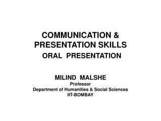 COMMUNICATION  PRESENTATION SKILLS  ORAL  PRESENTATION