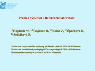 Přehled výsledků z Referenční laboratoře