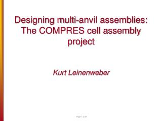 Designing multi-anvil assemblies: The COMPRES cell assembly project