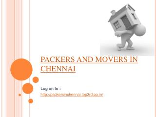 Easy shifting Packers and Movers Chennai @: http://packersin