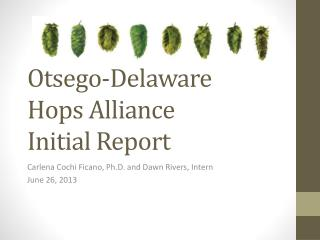 Otsego-Delaware  Hops Alliance Initial Report