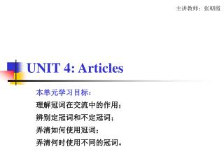 UNIT 4: Articles