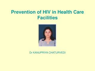 Prevention of HIV in Health Care Facilities