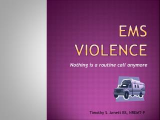 EMS Violence