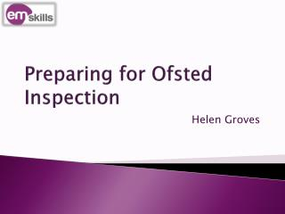 Preparing for Ofsted Inspection