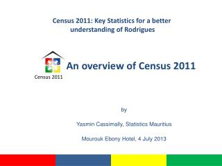 An  overview  of  Census  2011
