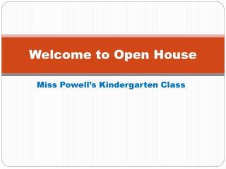 Welcome to Open House