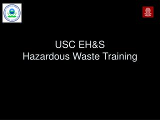 USC EHS Hazardous Waste Training