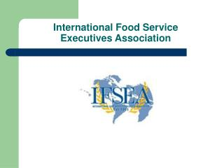 International Food Service  Executives Association