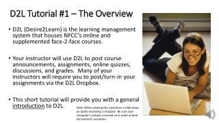 D2L Tutorial #1 – The Overview