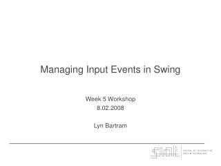 Managing Input Events in Swing
