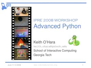 IPRE 2008 WORKSHOP Advanced Python