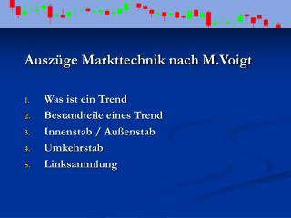Auszüge Markttechnik nach M.Voigt Was ist ein Trend Bestandteile eines Trend Innenstab / Außenstab